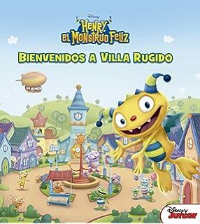 Bienvenidos a Villa Rugido (Disney. Henry, el