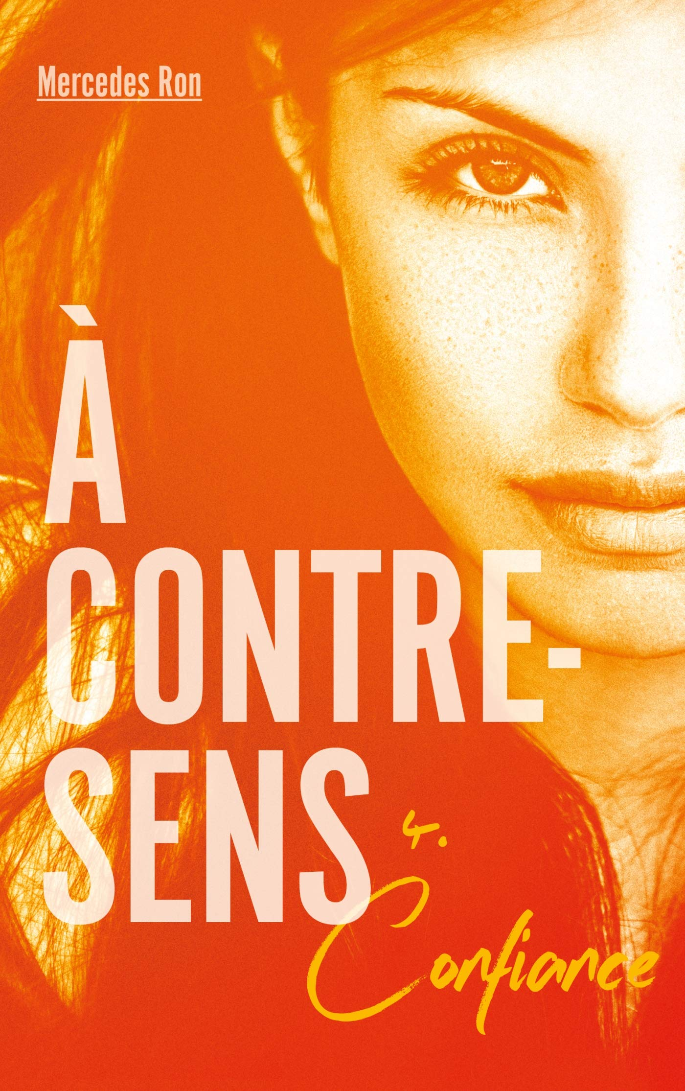 À contre-sens - tome 4 - Confiance (Hors-séries): Amazon.es ...