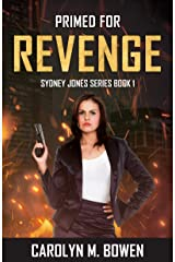 Primed For Revenge (Sydney Jones Novel Series Book 1) Kindle Edition