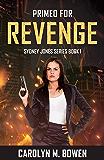 Primed For Revenge (Sydney Jones Novel Series Book 1)