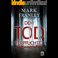 Dem Tod verpflichtet (Ein Köstner-Hattinger-Thriller 1) (German Edition)
