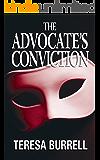 The Advocate's Conviction (The Advocate Series Book 3)