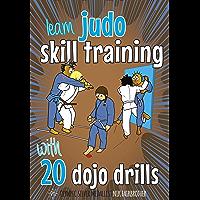 10 Judo Throws & 20 Dojo Drills: Judo basics to teach kids judo techniques and judo throws (Koka Kids Judo Books by Nik…