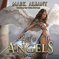 Age of Angels: A Rift Wars Novel