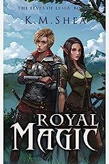 Royal Magic (The Elves of Lessa Book 2) Kindle Edition