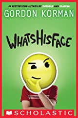 Whatshisface Kindle Edition