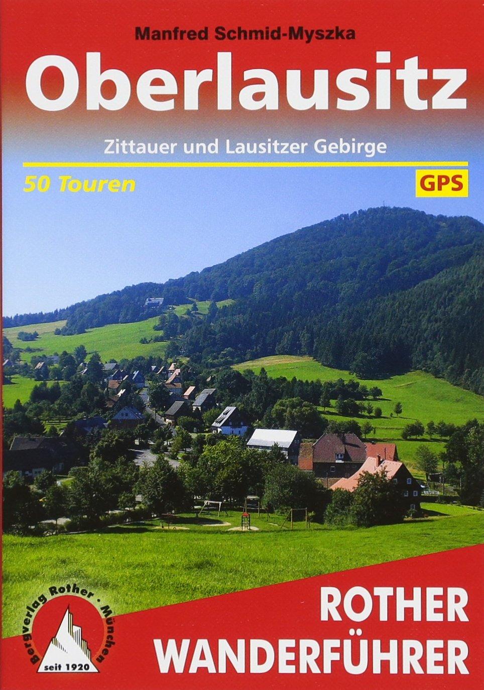 oberlausitz-zittauer-und-lausitzer-gebirge-50-touren-mit-gps-tracks-rother-wanderfhrer