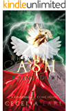 When Ash Rains Down: Young Adult Paranormal Angel Romance (Kingdom Come Book 1)