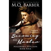 Becoming His Master (Neighborly Affection)