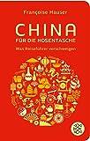 China für die Hosentasche: Was Reiseführer verschweigen (Fischer Taschenbibliothek)