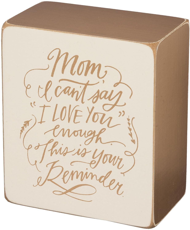 Primitives By Kathy Box Sign Mom Reminder