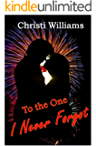 To the One I Never Forgot (The Wyoming Romances Book 1)