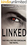 Linked: They will pay for concealing the truth... (Cage of Lies Book 2)
