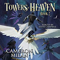 Towers of Heaven: Book 2 (A LitRPG Adventure)