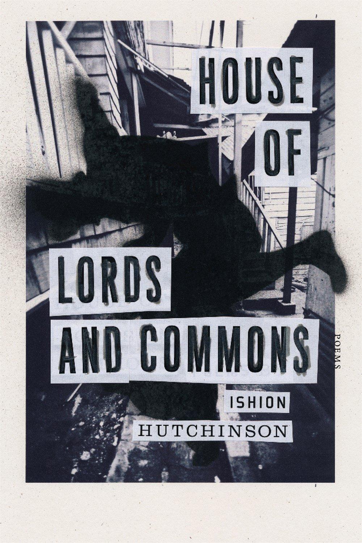 House of Lords and Commons: Poems: Amazon.es: Ishion Hutchinson: Libros en idiomas extranjeros