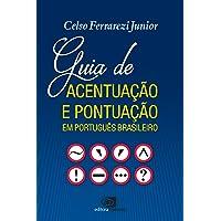Guia de Acentuação e Pontuação em Português Brasileiro