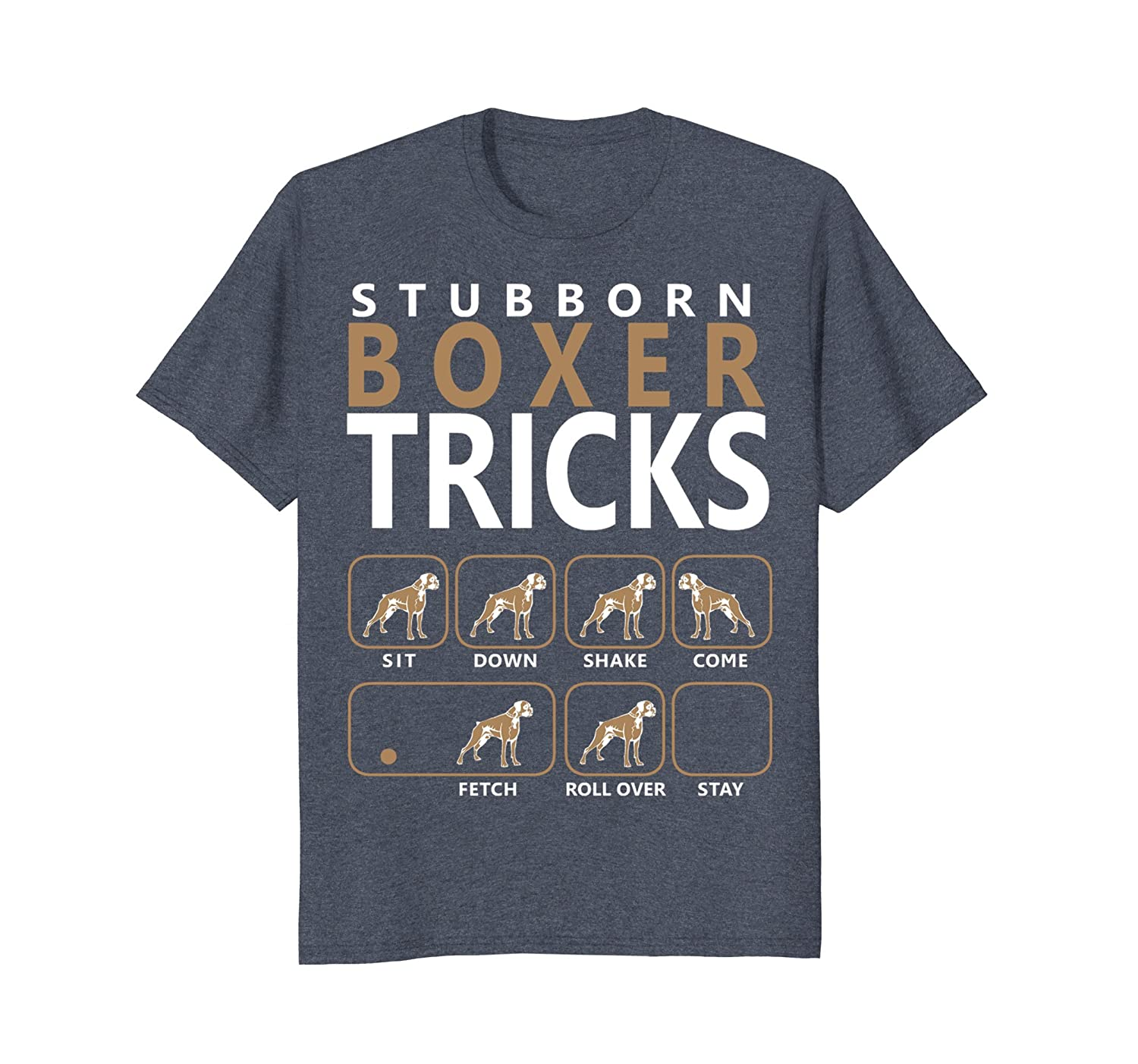 Boxer shirt | Stubborn Boxer Tricks Dog T shirt-mt