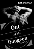 Out of the Dungeon (Dungeon series Book 2) (English Edition)