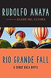 Rio Grande Fall (The Sonny Baca Novels Book 2)