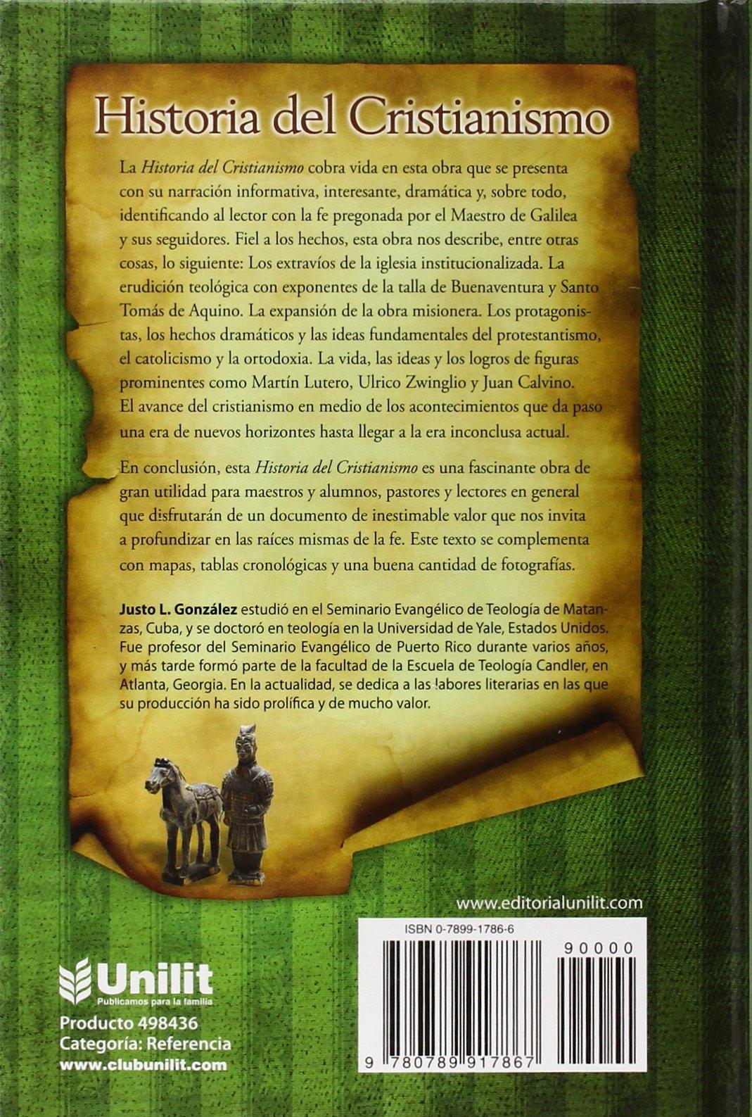 Historia del cristianismo spanish edition justo l gonzales 9780789917867 amazon com books