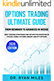 Options Trading Ultimate Guide: From Beginner to Advanced in weeks! Best Trading Strategies and Setups for Investing in Stocks, Forex, Futures, Binary, and ETF Options