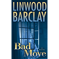 Bad Move: A Novel (Zack Walker Book 1)