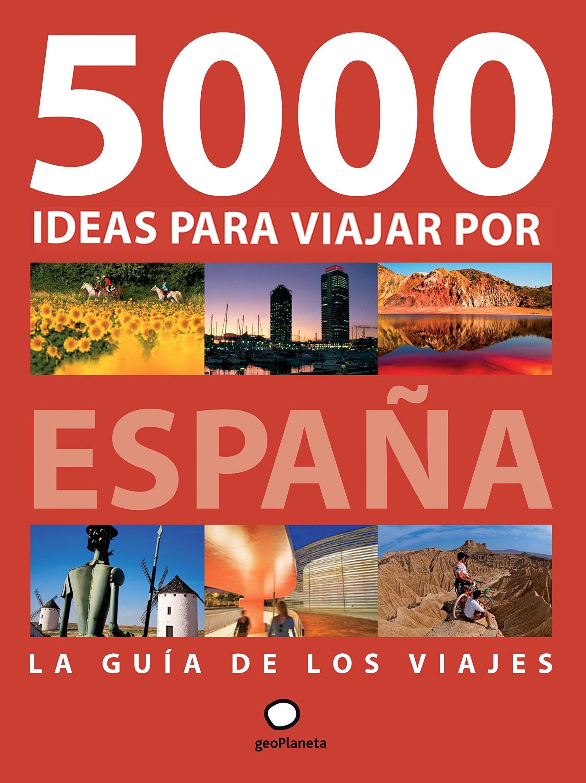 5000 ideas para viajar por España: Javier Fernández De ...