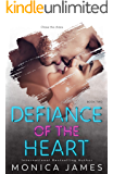 Defiance Of The Heart (Sins Of The Heart Book 2)