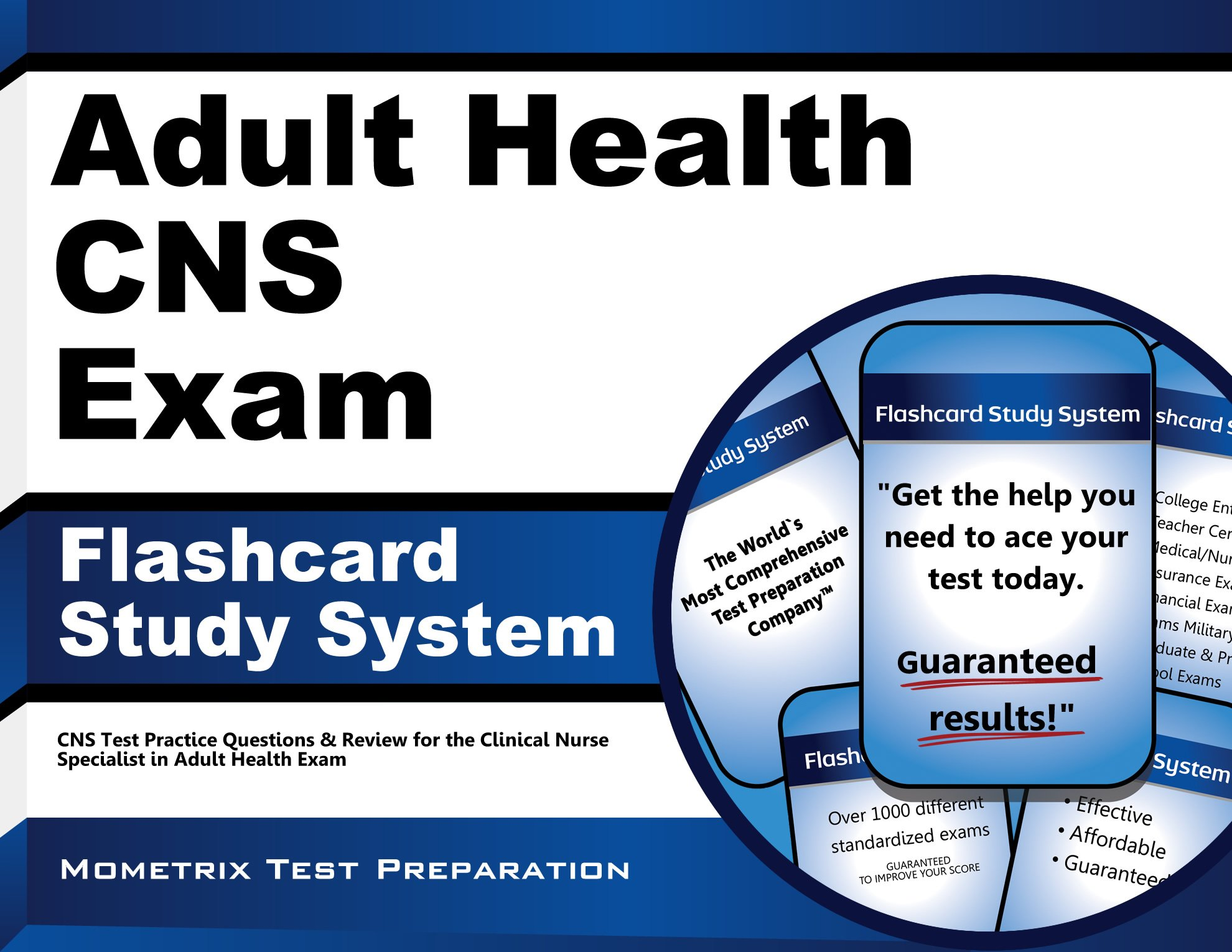 Adult Health CNS Exam Flashcard Study System: CNS Test Practice Questions & Review for the Clinical Nurse Specialist in Adult Health Exam pdf