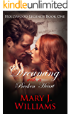 Dreaming With A Broken Heart (Hollywood Legends  Book 1)