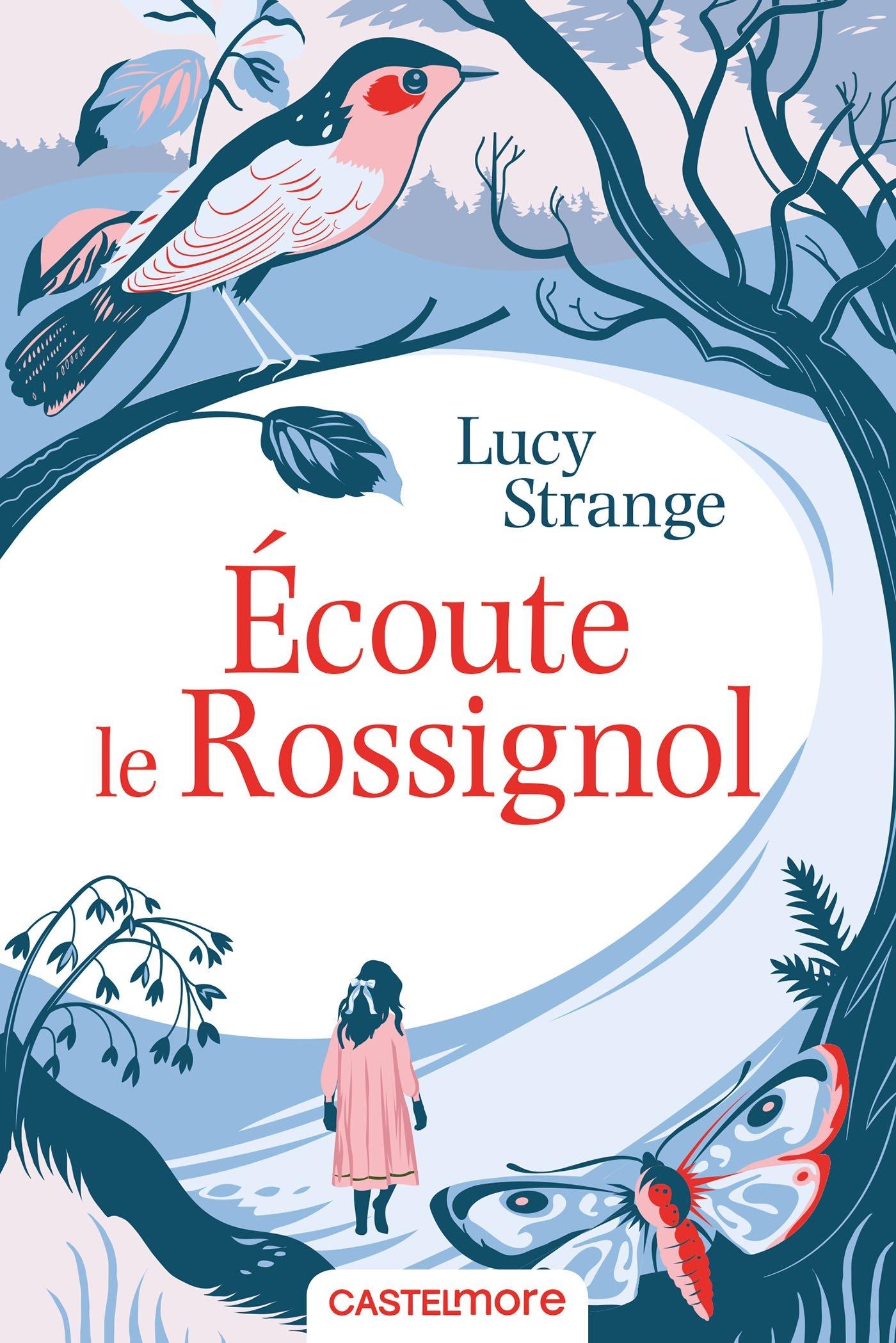 Ecoute le rossignol de Lucy Strange : coup de coeur !