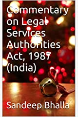 Commentary on Legal Services Authorities Act, 1987 (India) Kindle Edition