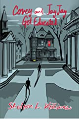 Covey and JayJay Get Educated (Covey Jencks mysteries Book 2) Kindle Edition