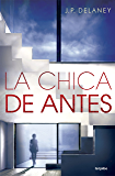 La chica de antes (Spanish Edition)