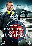 Guy Martin: Last Flight of the Vulcan Bomber [DVD]