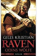 Raven - Odins Wölfe: Roman (Raven-Serie 3) (German Edition) Kindle Edition