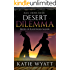 Mail Order Bride: Desert Dilemma: Western Historical Romance (Brides of Blackthorn Manor series Book 2)