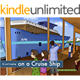So you're going on a Cruise Ship