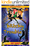 Witchy Trouble (Witchy Fingers Book 1)