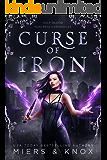 Curse of Iron (Half-Blood Huntress Chronicles Book 1)