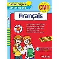 Cahier du jour, cahier du soir: Francais CM1 (9-10 ans) Edition 2016