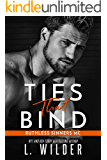 Ties That Bind: Ruthless Sinners MC