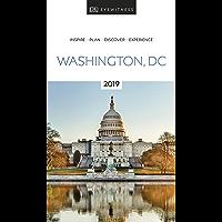 DK Eyewitness Travel Guide Washington, DC: 2019 (EYEWITNESS TRAVEL GUIDES)