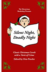 Silent Night, Deadly Night: Classic Christmas Carols with a Twist of Crime Kindle Edition