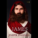 James : Captivating 1st Century Biblical Novel (Servant Siblings)