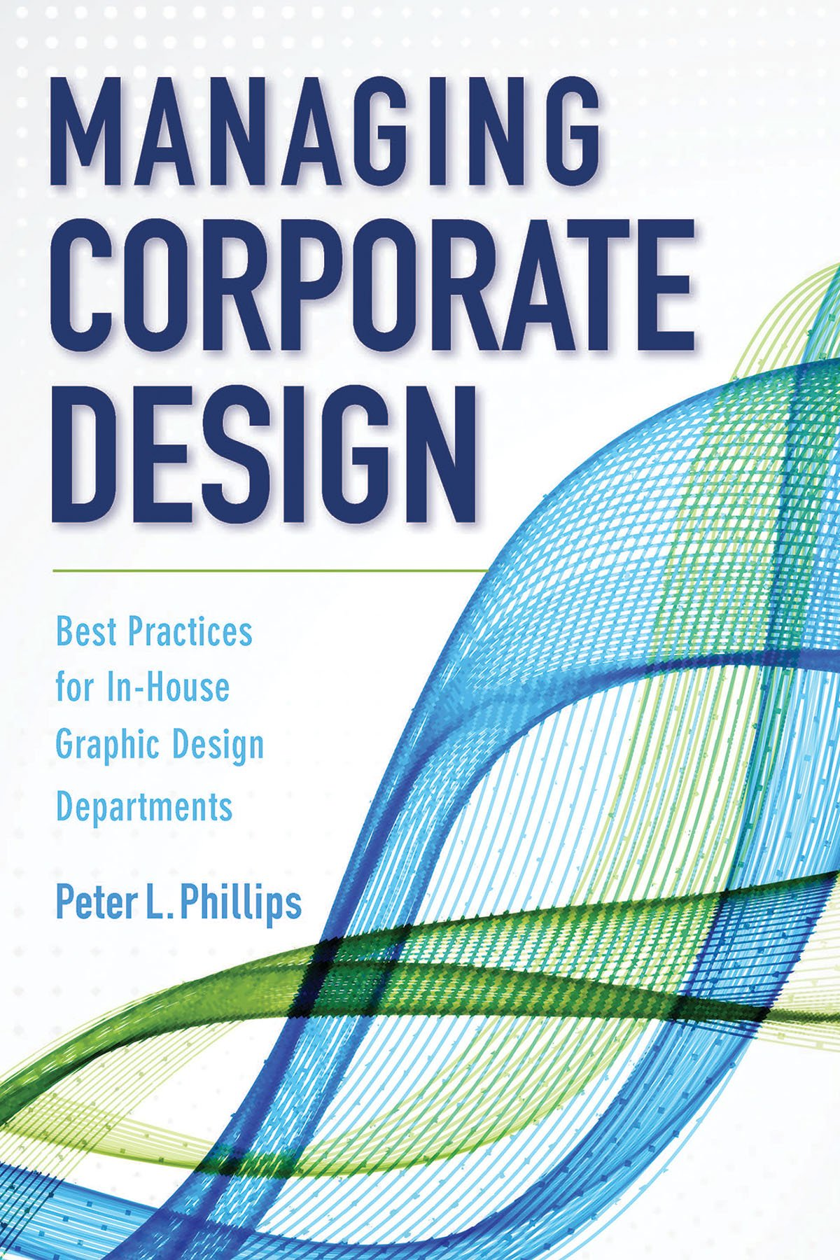Best Practices for In-House Graphic Design Departments Managing Corporate Design