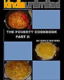 The Poverty Cookbook Part II