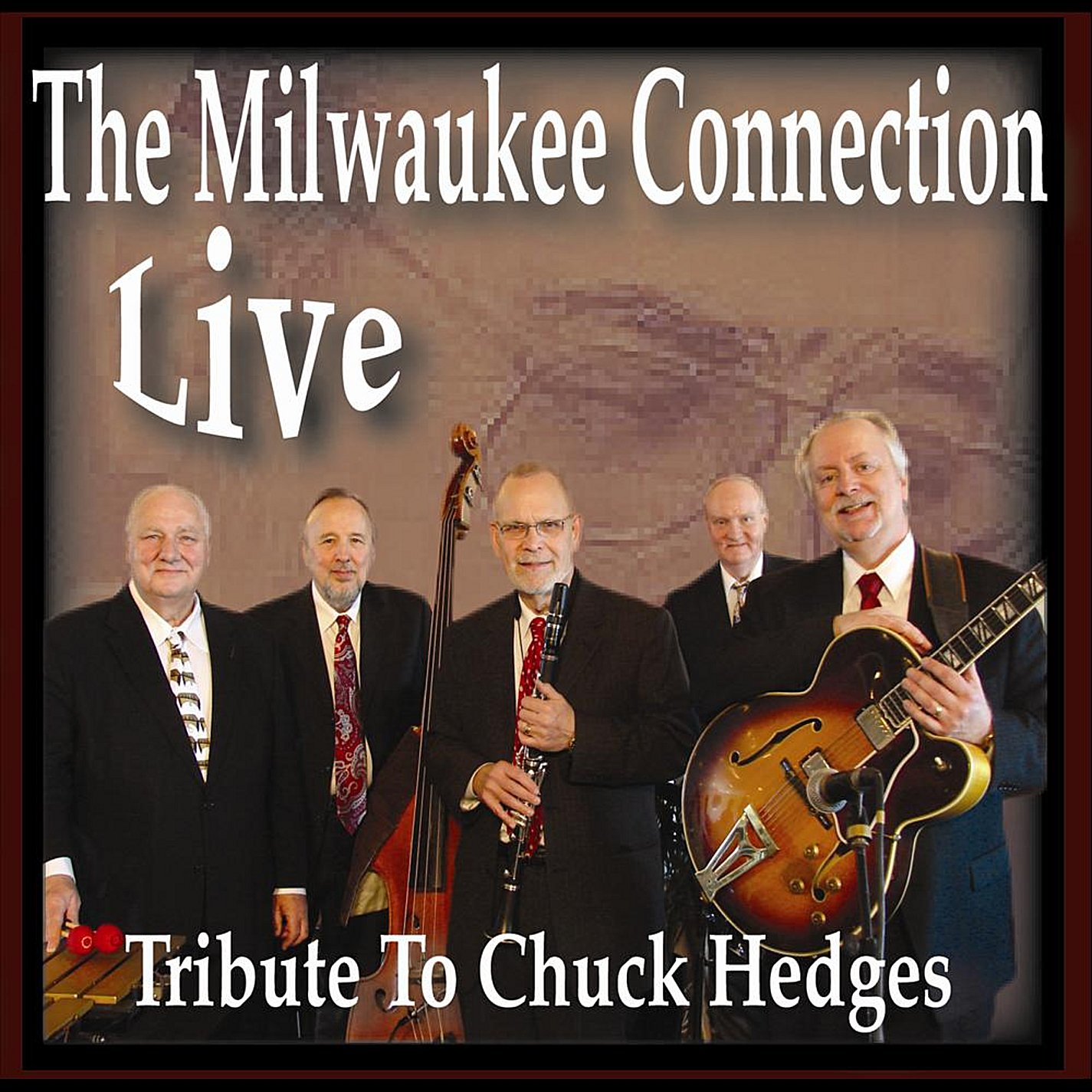 Live: Tribute to Chuck Hedges