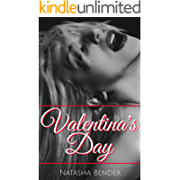 Valentina's Day: explicit, adult, Valentine's Day erotica, short story