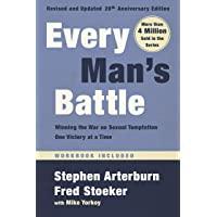Every Man's Battle, Revised and Updated 20th Anniversary Edition: Winning the War on Sexual Temptation One Victory at a Time